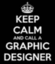 keep-calm-and-call-a-graphic-designer.pn