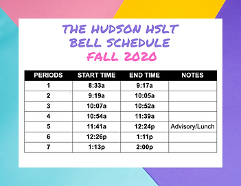 THE HUDSON HSLT BELL SCHEDULE FALL 2020