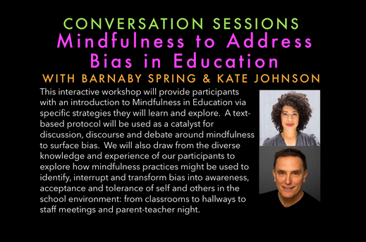 Mindfulness to Address Bias in Education