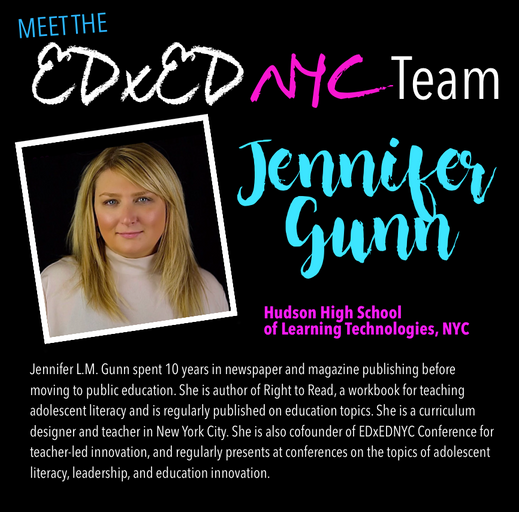 Meet the EDxEDNYC Conference Team — Jennifer L.M. Gunn