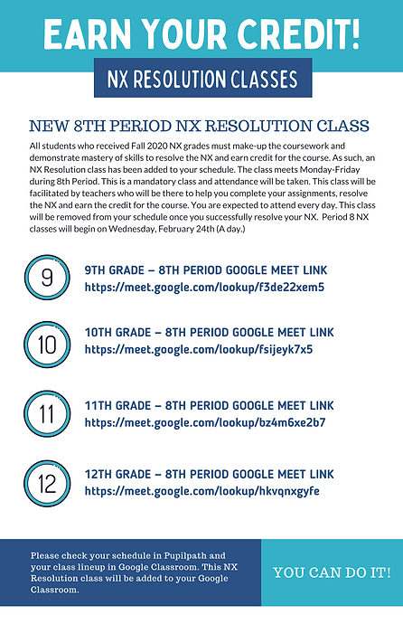 NX Resolution classes are running 8th period. Google Meet links are shared in Google Classroom.