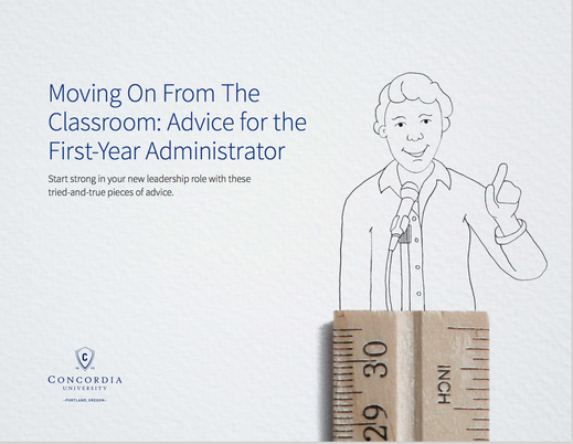 Moving On From The Classroom: Advice for the First-Year Administrator