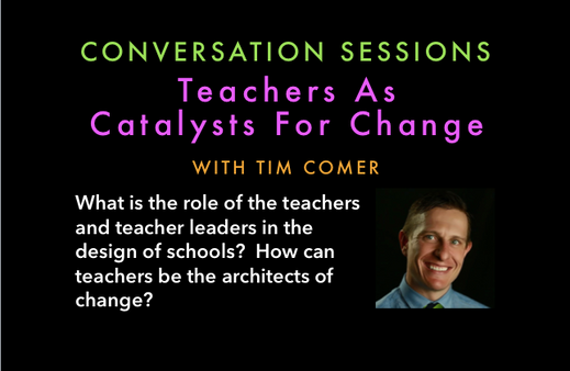 Teachers as Catalysts for Change