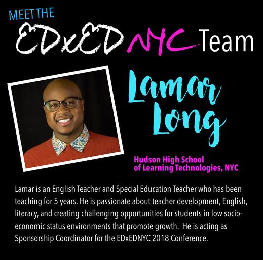Meet the EDxEDNYC Conference Team — Lamar Long