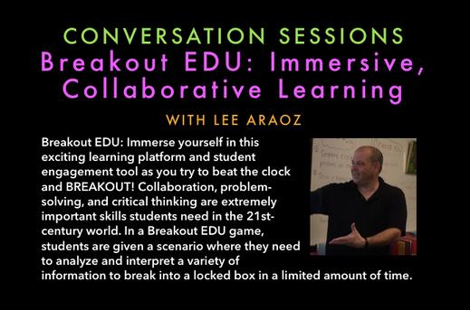 Breakout EDU: Immersive Collaborative Learning