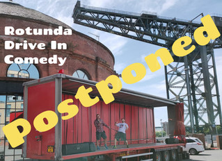 Rotunda Drive In Comedy Postponed