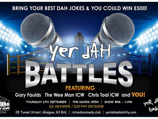 Win £500 at Yer Dah Battle Thurs 6th Sept