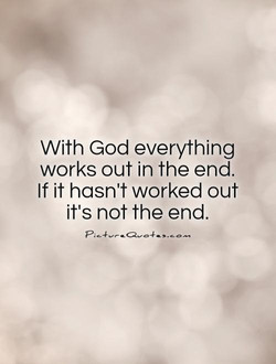 with-god-everything-works-out-in-the-end