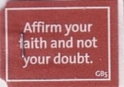 Affirm-your-faith-and-not-your-doubt-GB5