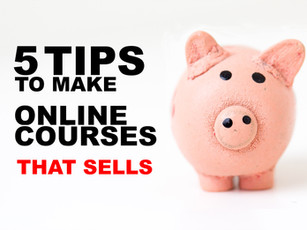 5 Tips to Make Online Courses that Sells