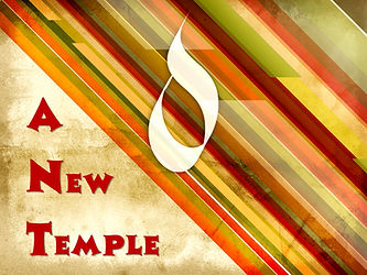 Sermon - A New Temple - Pentecost - webs