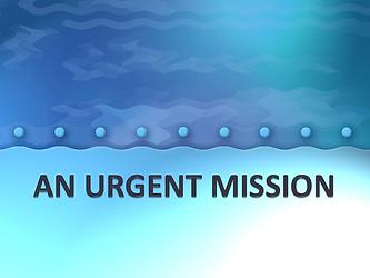 AN URGENT MISSION.png