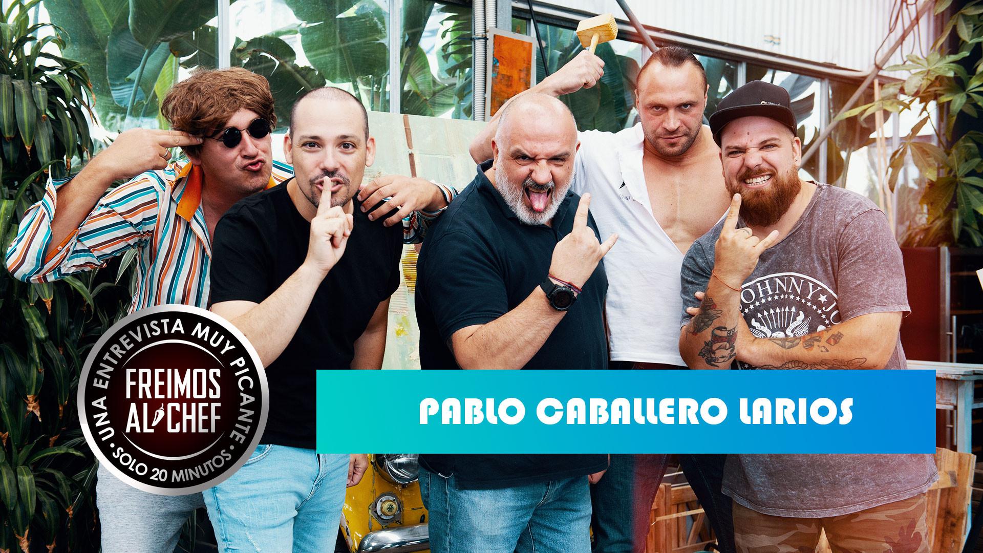 Freimos Al Chef - Pablo Caballero