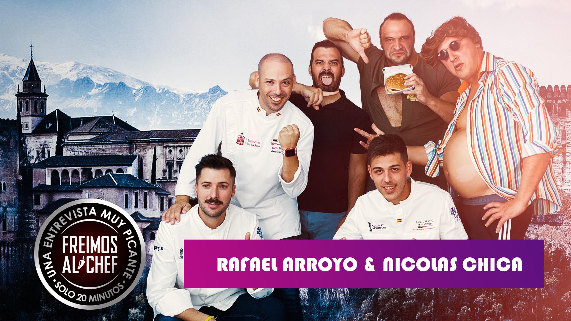 Freimos Al Chef - Rafael Arroyo, Nicolas Chica
