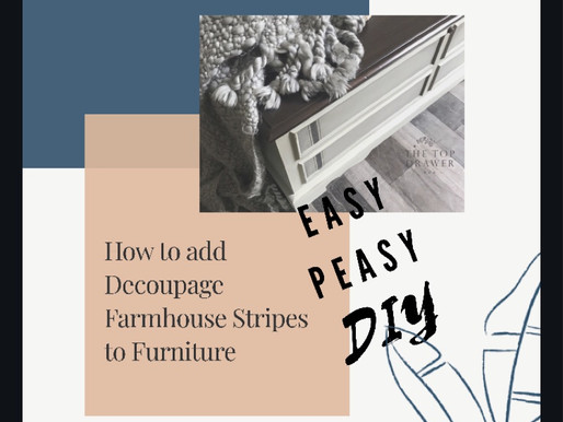 How To Add Decoupage Farmhouse Ticking Stripes to Furniture!
