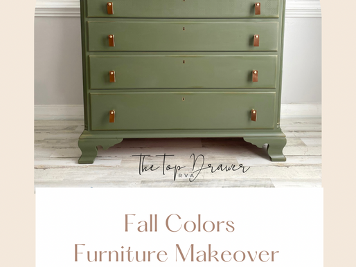 New Fall Colors! Update your furniture with paint!