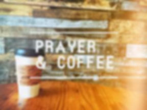 prayer and coffee.jpg