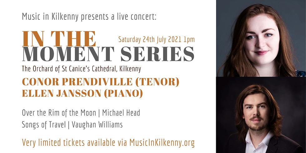 In the moment series: Conor Prendiville (Tenor) & Ellen Jansson (Piano)