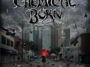 Chemical Burn: Official Release Date and Song Premiere with New Noise Magazine.