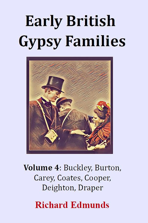 Early British Gypsy Families Vol 4: Buckley to Draper