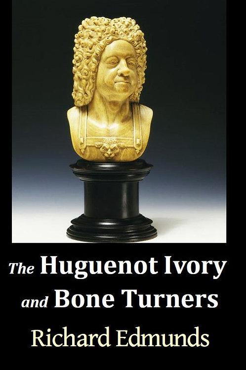 The Huguenot Ivory and Bone Turners