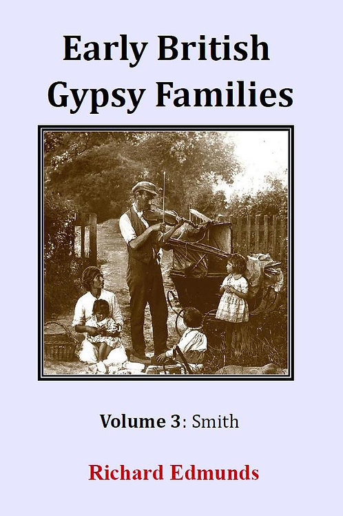 Early British Gypsy Families Vol 3: Smith