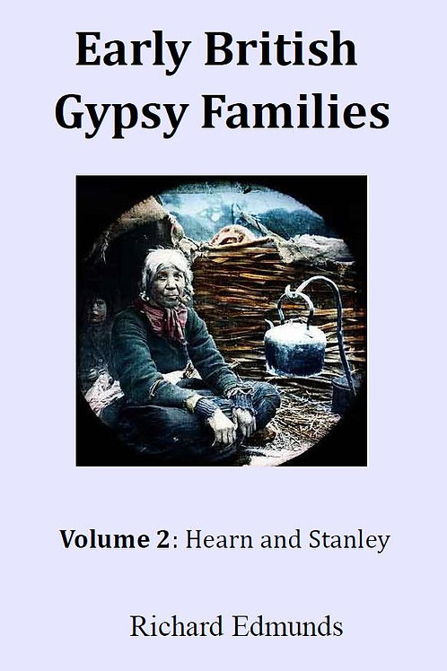 Early British Gypsy Families Vol 2: Hearn and Stanley