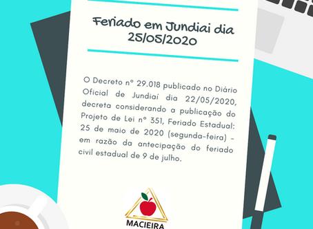 Feriado em Jundiaí dia 25/05/2020