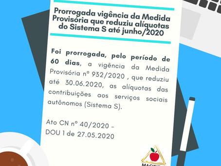 Prorrogada vigência da Medida Provisória que reduziu alíquotas do Sistema S até junho/2020