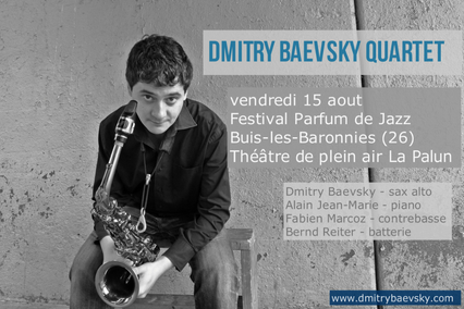 DMITRY BAEVSKY @ FESTIVAL PARFUM DE JAZZ, FRANCE