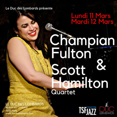 CHAMPIAN FULTON & SCOTT HAMILTON @ Duc des Lombards in Paris