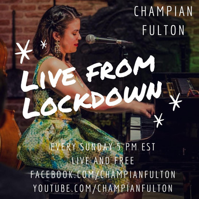 Live from Lockdown... Online concert every Sunday by Champian!