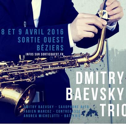 DMITRY BAEVSKY - Sortie Ouest in Béziers