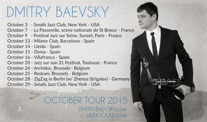 DMITRY BAEVSKY - OCTOBER TOUR