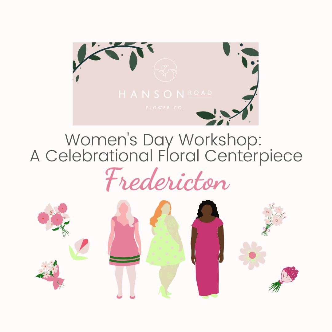 Women's Day Workshop: Fredericton