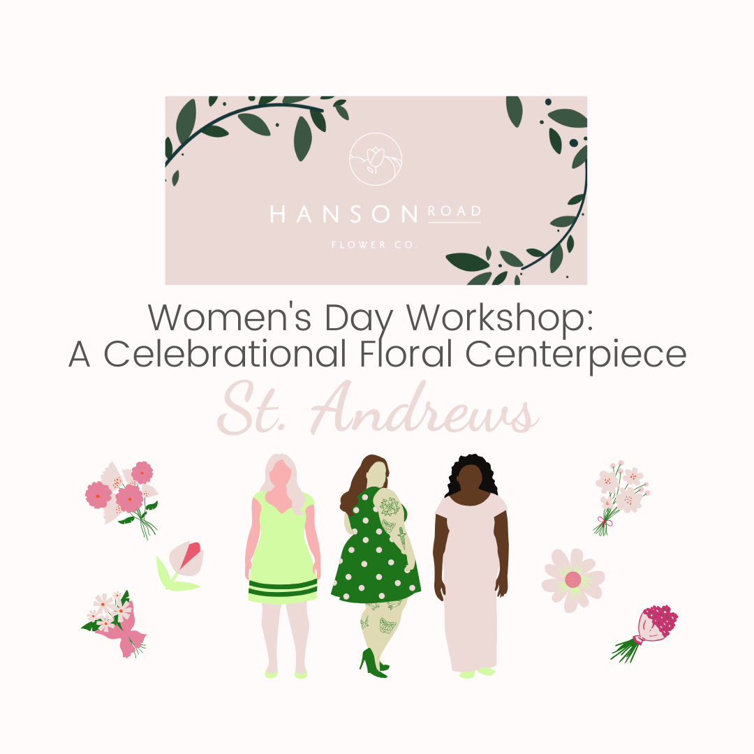 Women's Day Workshop: St. Andrews