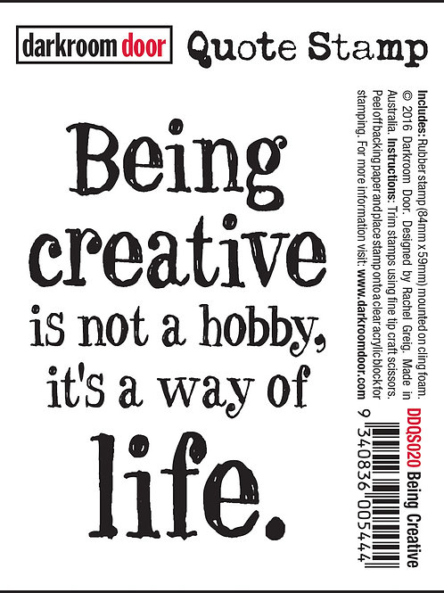 "Darkroom Door - ""Being Creative"" Quote Rubber Stamp"
