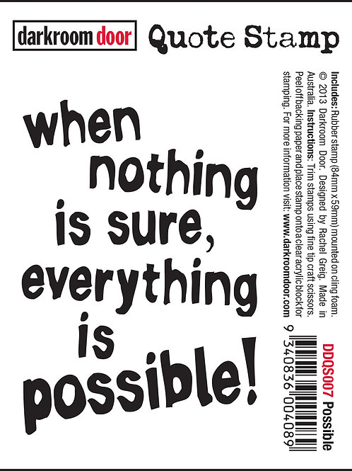 """Darkroom Door - """"Possible"""" Quote Rubber Stamp"""