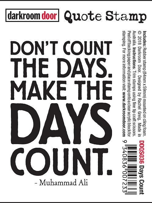 """Darkroom Door - """"Days Count"""" Quote Rubber Stamp"""