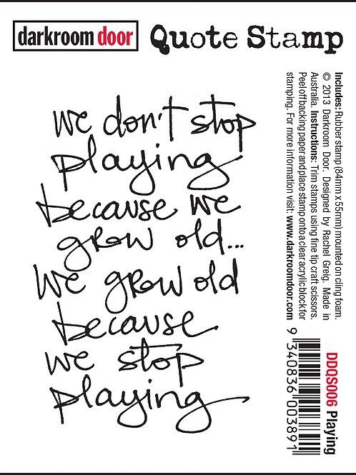 "Darkroom Door - ""Playing"" Quote Rubber Stamp"