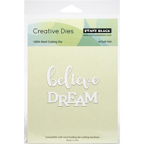 """Penny Black Creative Die """"Believe in dreams"""" 2 pc"""