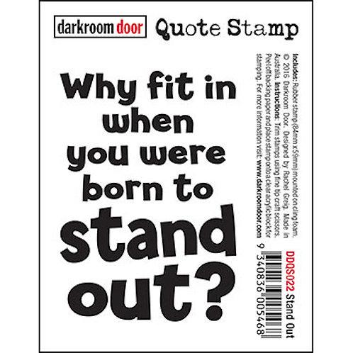 """Darkroom Door - """"Stand Out"""" Quote Rubber Stamp"""