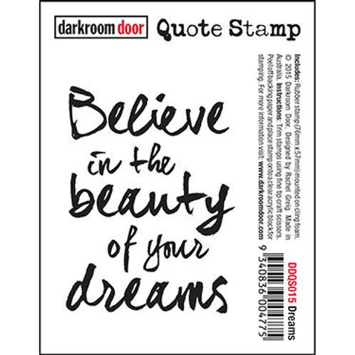 """Darkroom Door - """"Dreams"""" Quote Rubber Stamp"""