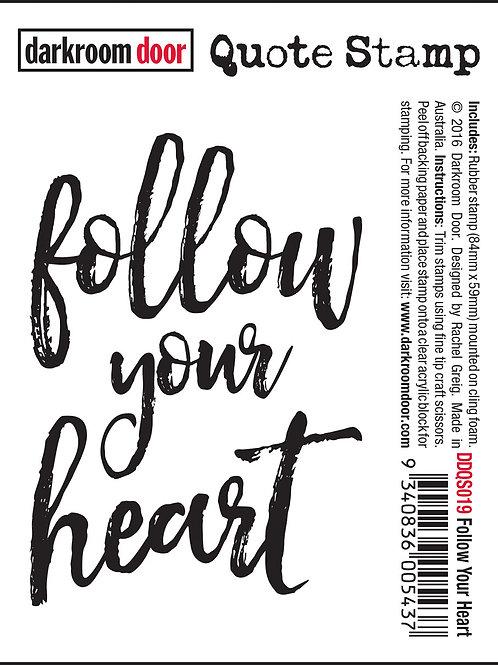 """Darkroom Door - """"Follow Your Heart"""" Quote Rubber Stamp"""