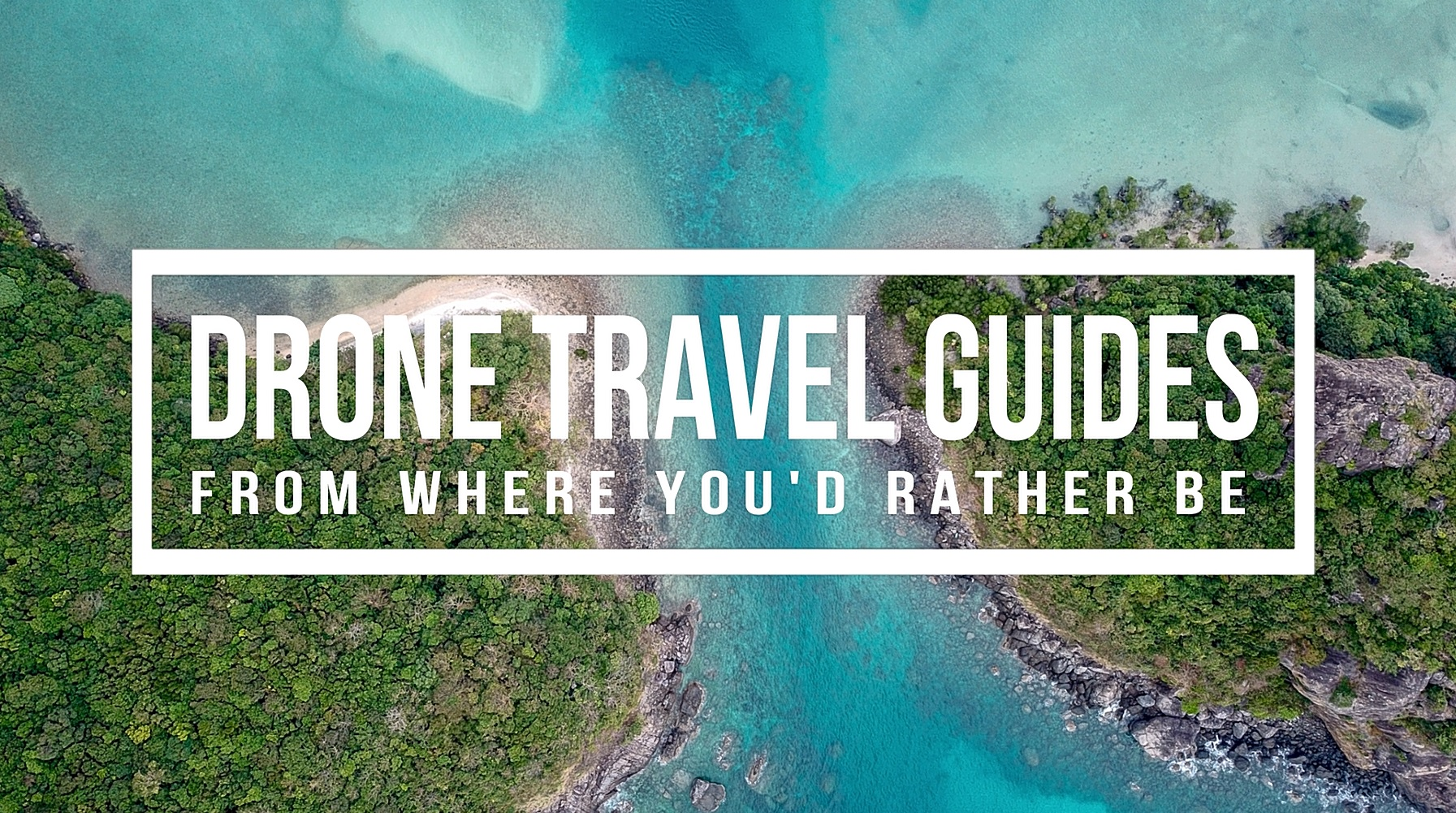 Drone Travel Guides