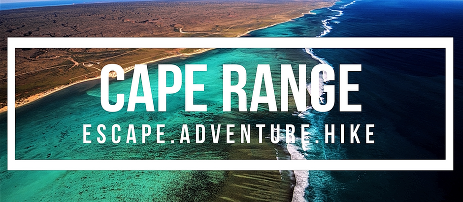 The Ultimate Travel Guide to Cape Range National Park, Australia