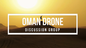 Oman Drone Discussion Group Forum
