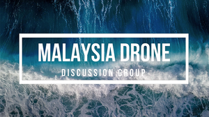 Malaysia Drone Discussion Group