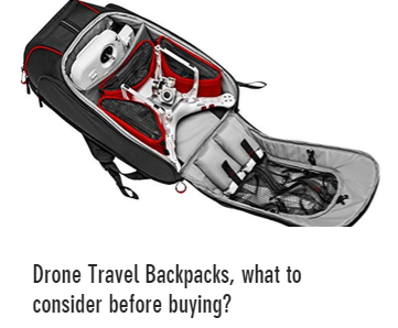 Drone travel backpacks, which one to choose?