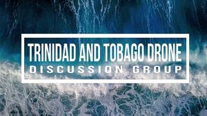 Trinidad and Tobago Drone Forum